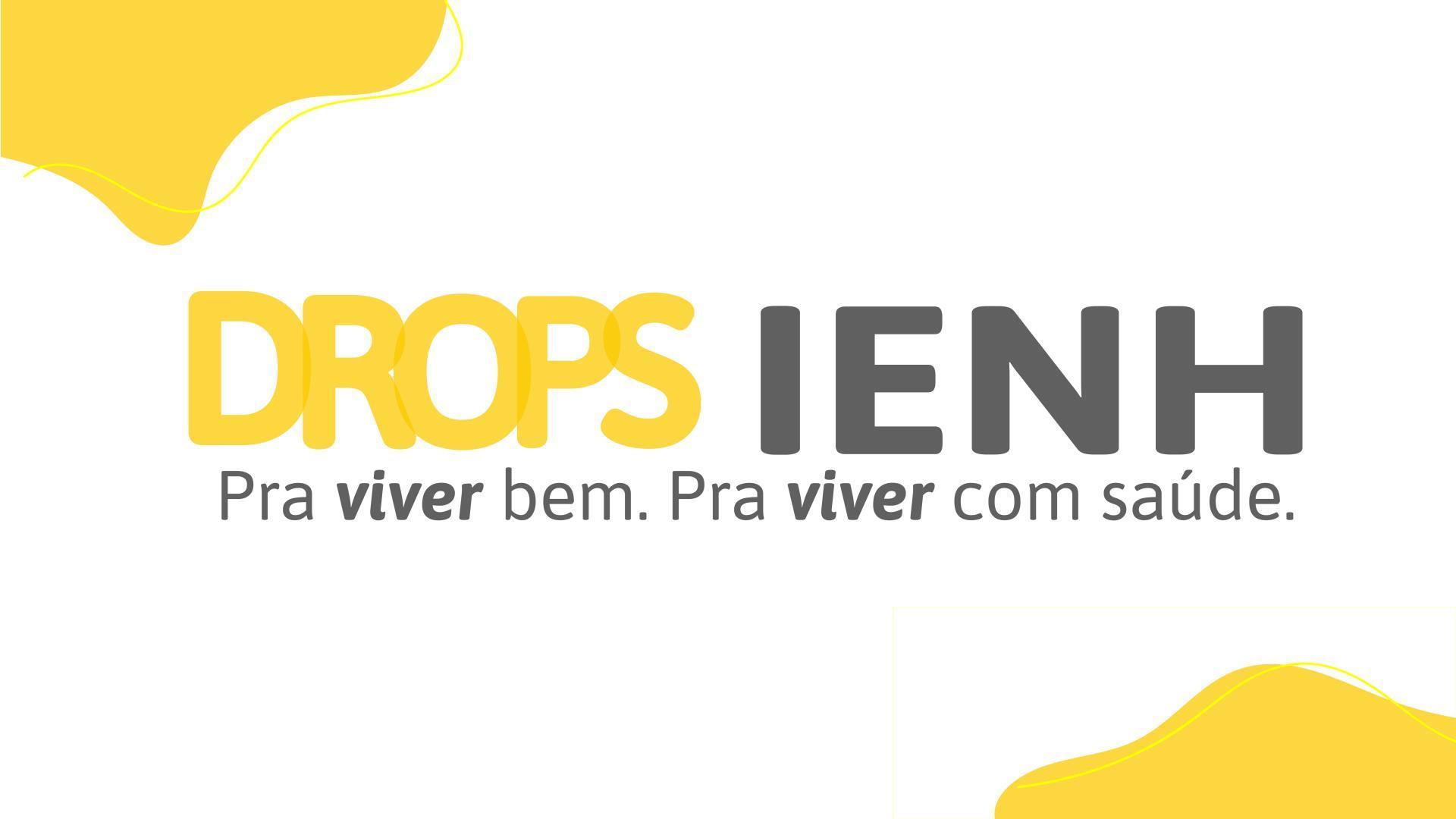 Drops IENH aproxima a Instituição da comunidade por meio de conteúdos semanais