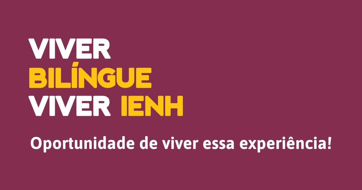 Novidade na Educação Básica da IENH: Currículo Bilíngue adaptado para estudantes dos 7°s anos